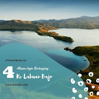 alasan ingin berkunjung ke Labuan Bajo