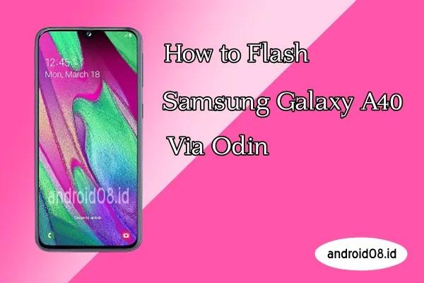 Flashing Samsung Galaxy A40