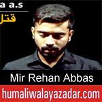 https://www.humaliwalayazadar.com/2019/05/mir-rehan-abbas-noha-ayyam-e-ali-nohay.html