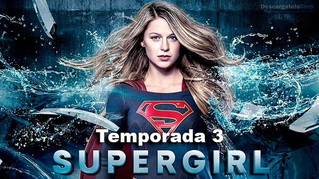 Supergirl Temporada 3 HD Latino