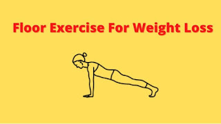 Floor exercise for weight loss