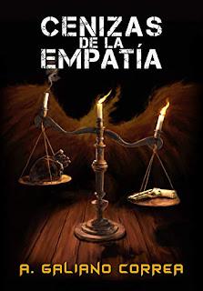 Cenizas de la Empatía - A. Galiano Correa
