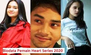 Nama dan Biodata Pemain Heart Series SCTV Lengkap