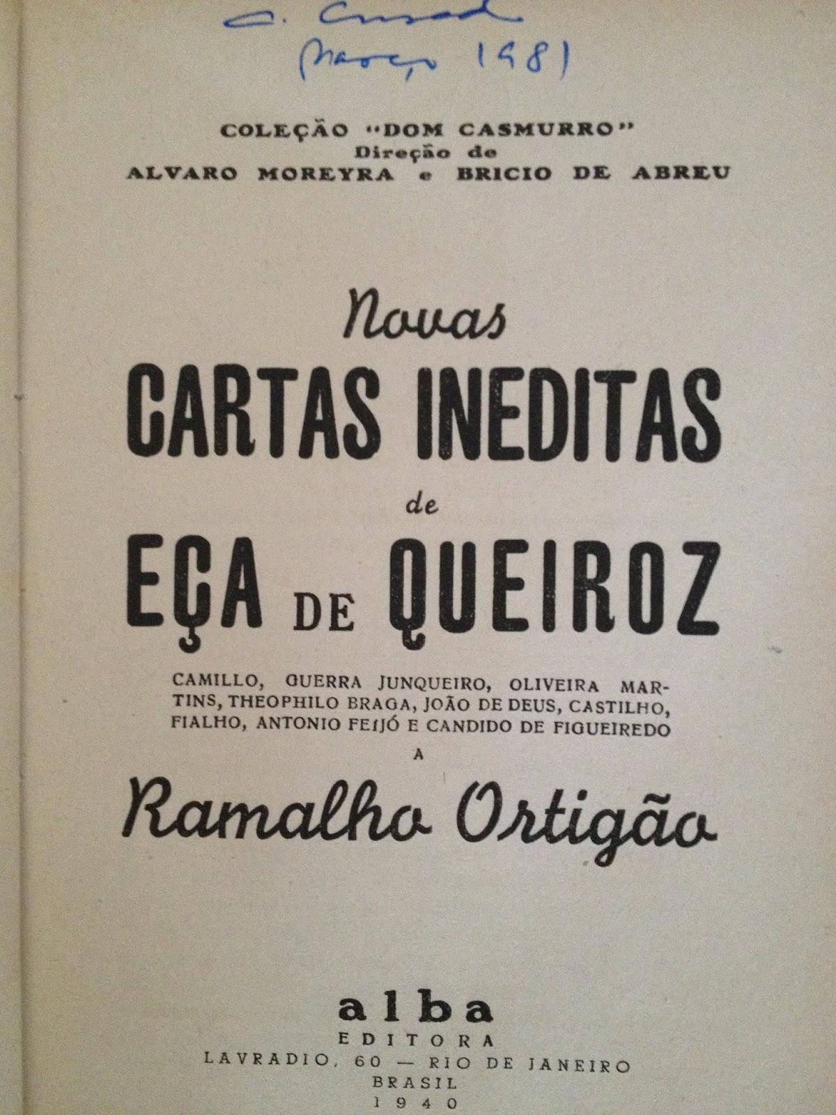 a32033e63 Novas cartas inéditas de Eça de Queiroz, Camilo, Guerra Junqueiro, Oliveira  Martins, Teófilo Braga, João de Deus, Castilho, Fialho, António Feijó e  Cândido ...
