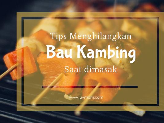 Tips Menghilangkan Bau Kambing Saat Dimasak