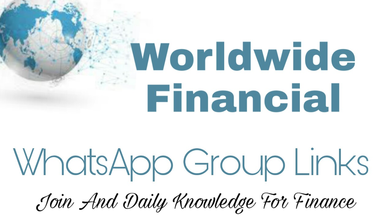 Worldwide financial Whatsapp Group Link | Join Finance Group