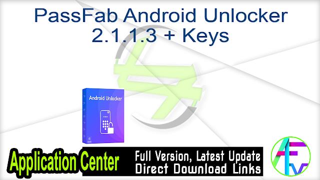 PassFab Android Unlocker 2.1.1.3 + Keys
