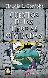 Cuentos de las tierras olvidadas - Claudia L. Córdoba