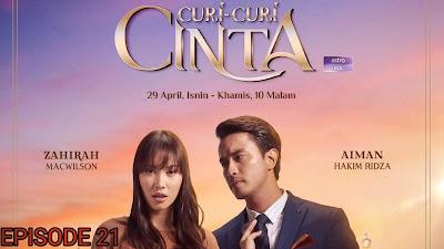 Tonton Drama Curi-Curi Cinta Episod 21