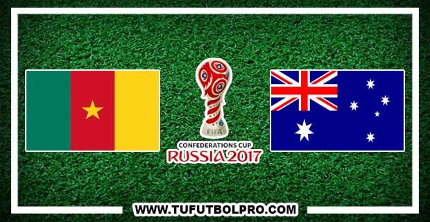 Ver Camerún vs Australia EN VIVO Por Internet Hoy 22 de Junio 2017