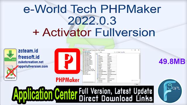 e-World Tech PHPMaker 2022.0.3 + Activator Fullversion