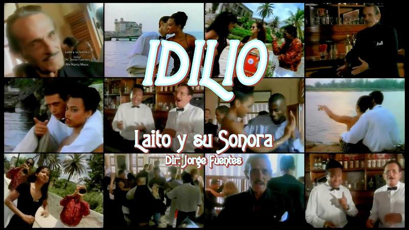 Laito y su Sonora - ¨Idilio¨ - Videoclip - Director: Jorge Fuentes. Portal Del Vídeo Clip Cubano