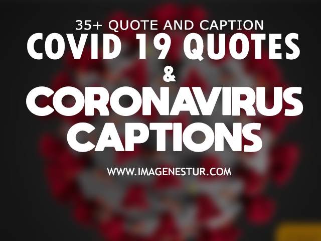 coronavirus captions for instagram, covid quotes