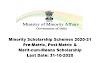 Minority Scholarship Schemes 2020-21: Pre-Matric, Post-Matric & Merit-cum-Means Scholarship: Last Date: 31-10-2020
