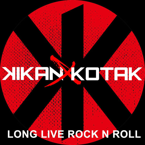 Kikan & Kotak - Long Live Rock N Roll