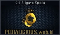 K-413 4game Special