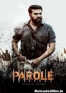 Parole (2018) Full Movie Download 480p 720p 1080p