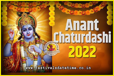2022 Anant Chaturdashi Pooja Date and Time, 2022 Anant Chaturdashi Calendar
