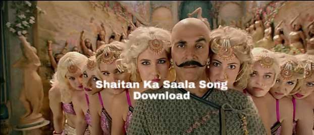 Housefull 4 Song - Bala Shaitan Ka Sala Song Download