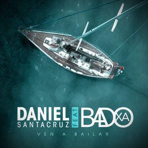 Daniel Santacruz - Ven a Bailar (feat. Badoxa) 2019 Download Mp3