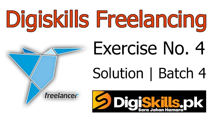 Digiskills Freelancing Exercise No. 4 Solution Batch 4 | FRL101 Exercise No. 4 Solution | Study Planet