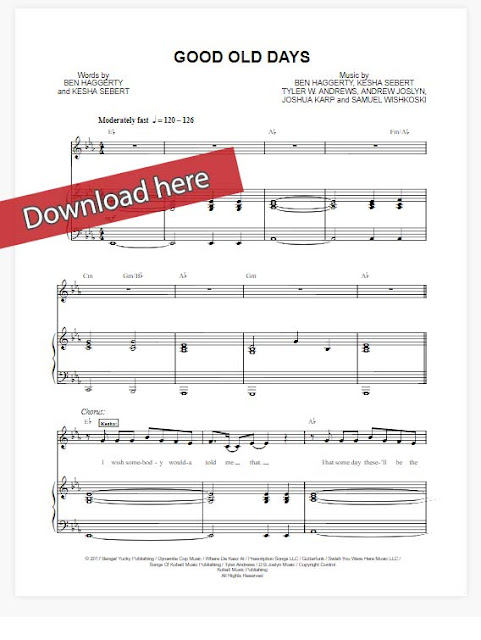 macklemore, good old days, piano sheet music notes, chords, kesha, how to play, composition, guitar, voice, vocals, download