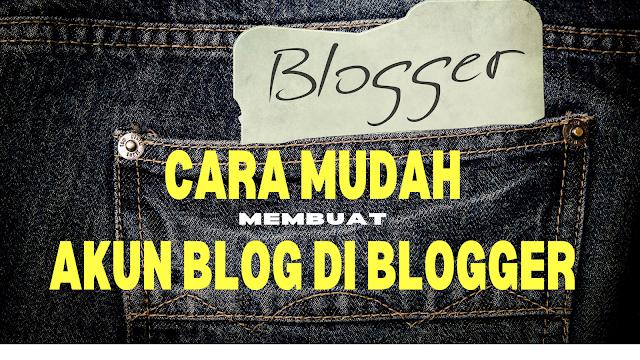 Cara membuat akun blog