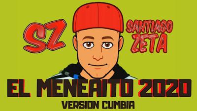 SZ - SANTIAGO ZETA - EL MENEAITO 2020