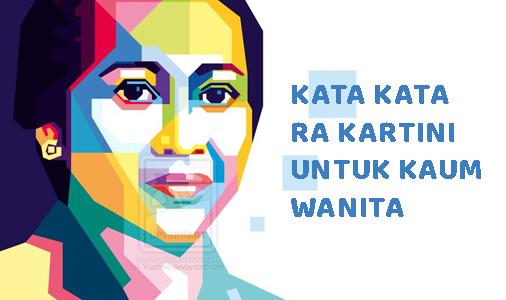 Kata Kata RA Kartini Untuk Kaum Wanita Yang Bisa Jadi Motivasi Dan Inspirasi