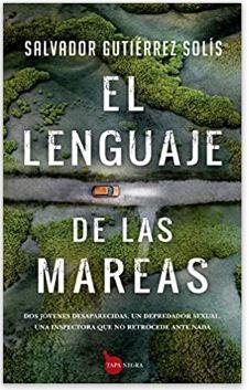 «El lenguaje de las mareas» de Salvador Gutiérrez Solís