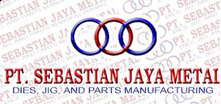 Lowongan Kerja Terbaru PT Sebastian Jaya Metal (SJM)