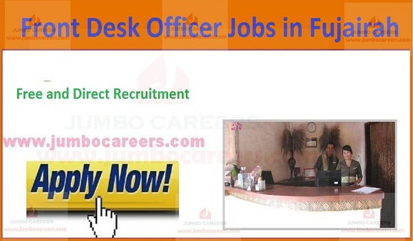 Front Desk Officer Job in Fujairah 2020