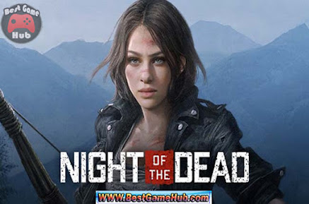 Night of the Dead Full Version PC Game Free Download