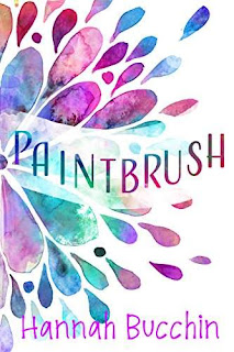 Paintbrush, a coming of age contemporary romance by Hannah Bucchin