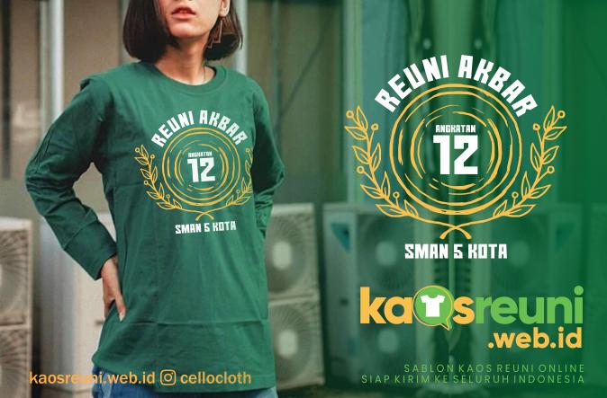 Kaos Reuni Lengan Panjang Hijau Botol SMA 5 Kota - Kaos Reuni