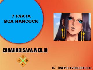 7 Fakta Boa Hancock One Piece, Dikenal Ratu Bajak Laut [One Piece]