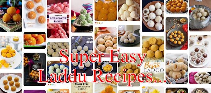 10 SUPER EASY LADDU RECIPES YOU SHOULD TRY