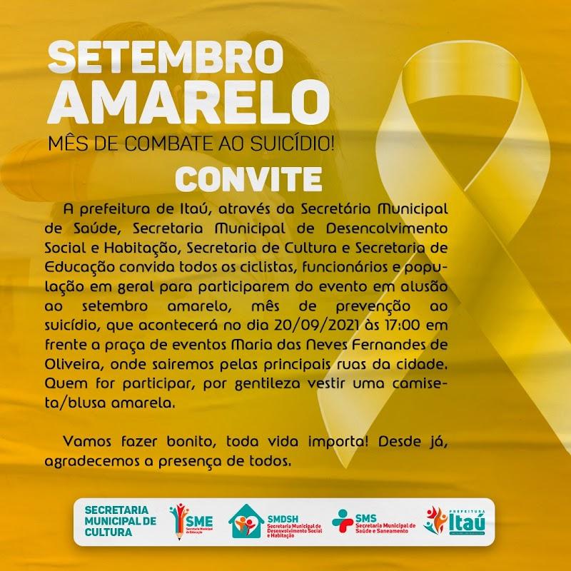 ITAÚ:  SETEMBRO AMARELO  -  MÊS DE COMBATE AO SUICÍDIO!