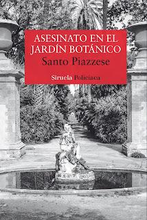"""""""Asesinato en el jardín botánico"""" de Santo Piazzese"""