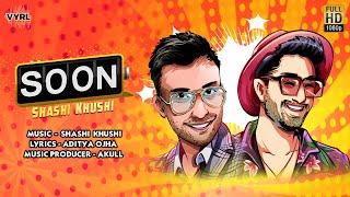 Soon Lyrics - Shashi Khushi | Punjabi Song