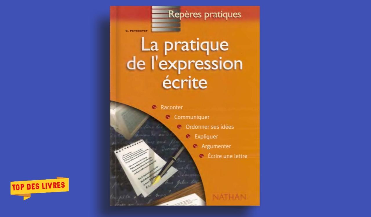 Télécharger : La pratique de l'expression écrite en pdf
