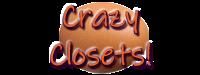 Crazy Closets!