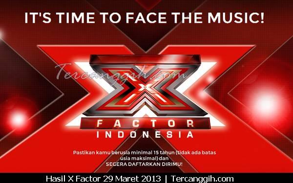 Hasil ELiminasi X Factor 29 Maret 2013
