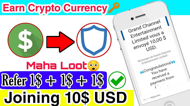 Crypto Currency New Loot Signup 10$ Receive,Per Refer 1$ + 1$ +1$ Instant  Unlimited Refer Trick