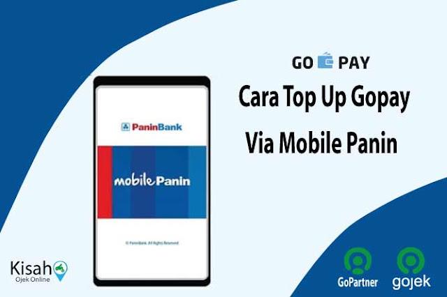 Panduan Top Up Gopay Pelanggan dan Gopay Driver Via Panin Mobile