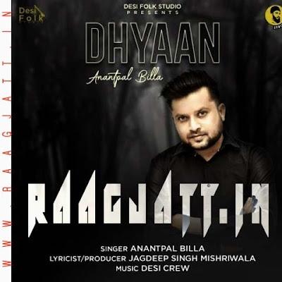 Dhyaan by Anantpal Billa lyrics