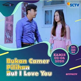 Pemain ftv Bukan Camer Pilihan But I Love You