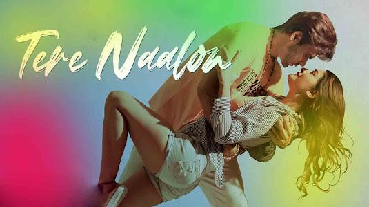 Tere Naalon Lyrics in English - NINJA | Punjabi Song 2021