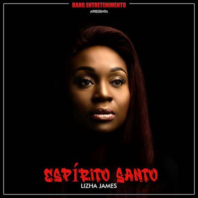 Lizha James - Espírito Santo (Gospel) Download Mp3