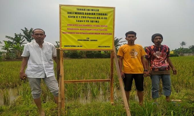 Kuasa Hukum: Obyek Tanah Tersebut Secara Sah Milik Ahli Waris Rodiah